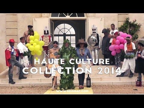 La Collection Haute Culture, Millésime 2014