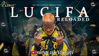 LUCIFA RELOADED  Latest Yoruba Movie 2019  Starring Ibrahim Itele Mercy Aigbe Tope Solaja