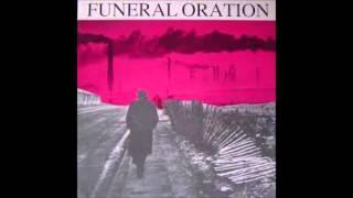 Funeral Oration - Funeral Oration (Full Album)