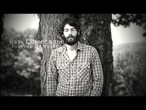 Ray Lamontagne - Forever My Friend mp3 indir