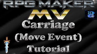 RPG Maker MV Carriage Move Event Tutorial