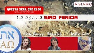 La donna siro fenicia - Prof.dott. Binni - Dott.ssa Voli - Danila Properzi