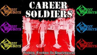 Watch Career Soldiers Finding Freedom video