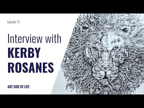 NEVER QUIT DRAWING -WITH KERBY ROSANES (EP.75)