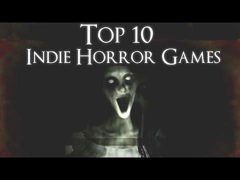 Top 10 Indie Horror Games