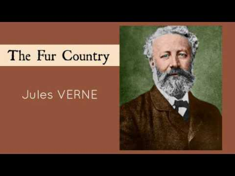 The Fur Country by Jules Verne - Audiobook ( Part 1/2 )