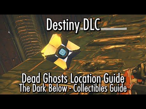 Destiny the dark below dlc dead ghost locations guide ghost hunter