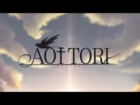 Aoi Tori - Opening Movie