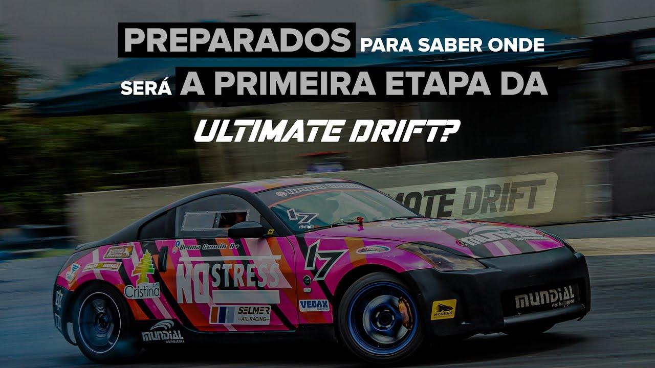 Revelação do local 1ª Etapa Campeonato Ultimate Drift
