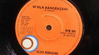 Elias Dubazana M 39 Hla Bangenzeni Zulu Guitar RPM 894.mp3