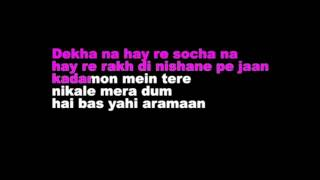 Dekha Na Hai Re Socha Na Hindi Karaoke With Lyrics