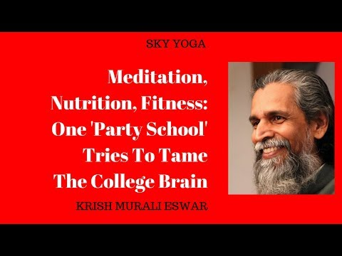 Meditation, Nutrition, Fitness: One 'Party School' Tries To Tame The College Brain