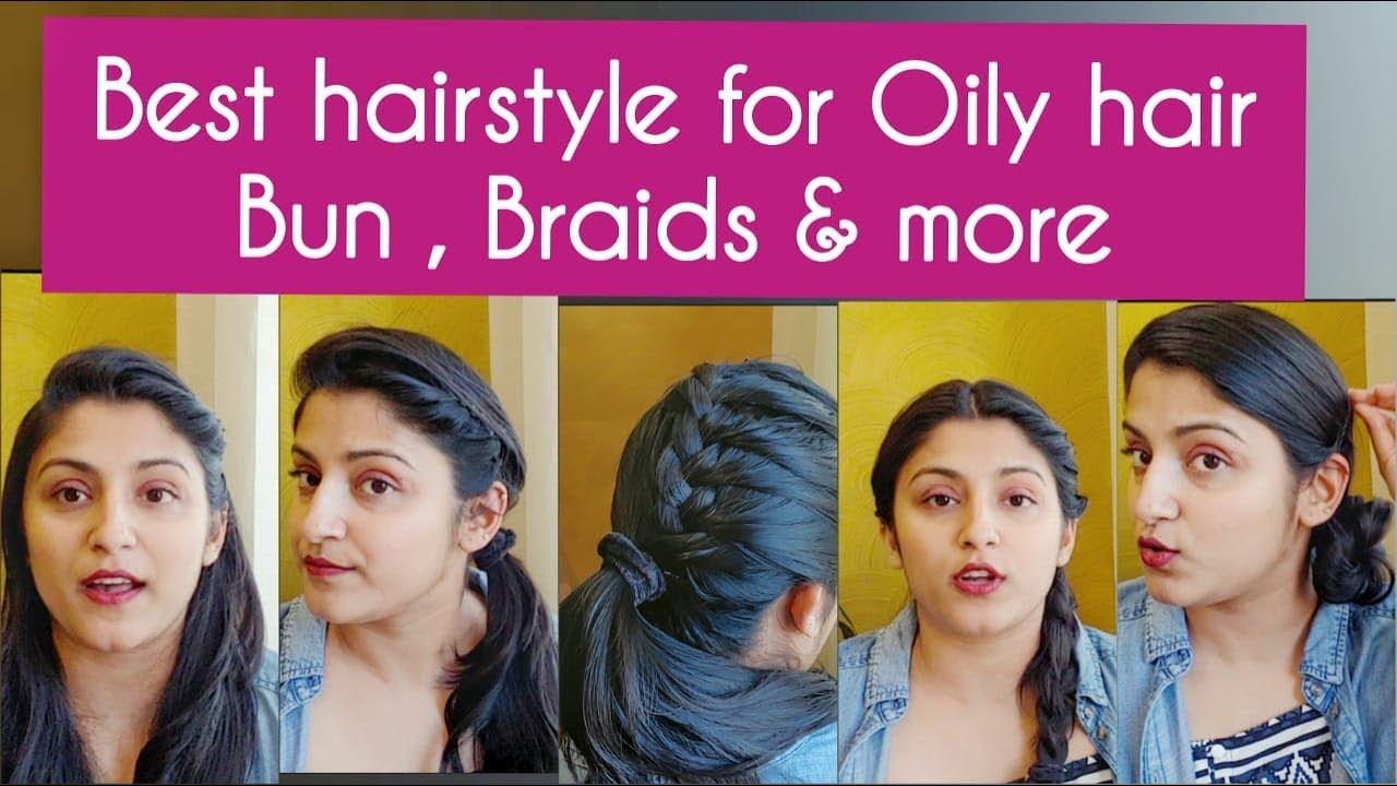 Best Oily Hair Hairstyles Greasy Hair Hairstyles Oily Hair Bun Oily Hair Braid Thin Hair Youtube