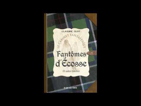Fantômes d'Ecosse et autres histoires - Claudine Glot