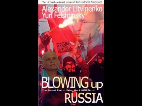 'Blowing up Russia' (2000) NTV documentary of Alexander Litvinenko's book