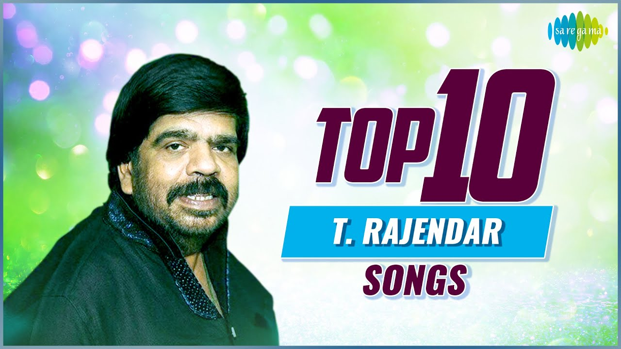 Top 10 Songs of T. Rajender | Endhan Paadalgalil | Uyire Vaa | Devalogam | Thanga Nilave
