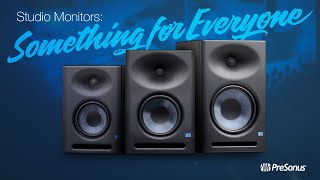 Studio Monitors from PreSonus: we've got something for EVERYONE!