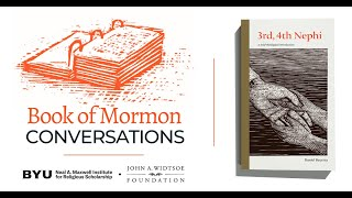 Book of Mormon Conversations: 3-4 Nephi