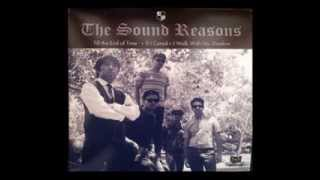 The Sound Reason - I Walk With My Shadow + If I Cared