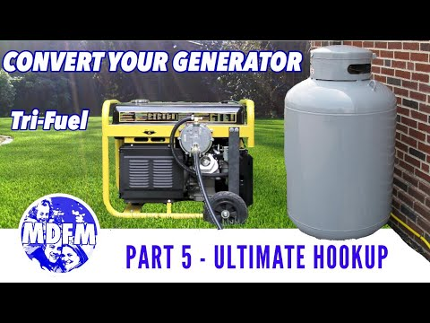 Tri-Fuel Generator Conversion - (Part 5) - The Ultimate Hookup - FULL LENGTH VERSION