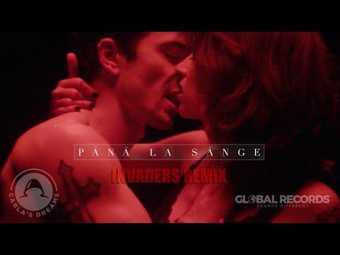 Carla's Dreams - Pana La Sange | INVADERS Remix