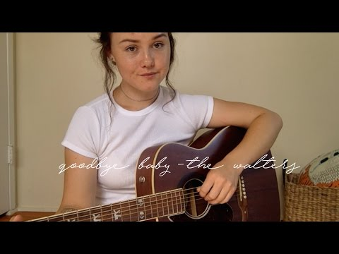 Goodbye Baby - The Walters (Cover) by Kate Turner