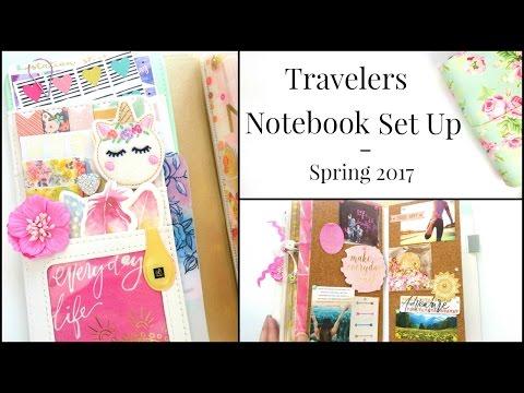 Travelers Notebook Set Up - Spring 2017