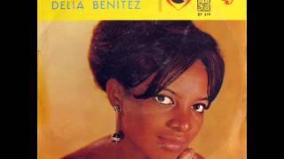 Delia Benítez - Tierra querida / Barrabás (1967)