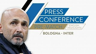 BOLOGNA-INTER | Luciano Spalletti's Pre-match Press Conference (English Subtitles)