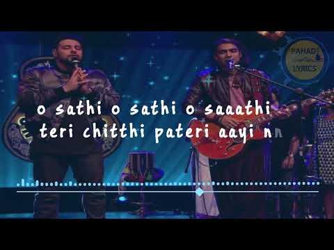 O Sathi O Sathi Lyrics || Ft. Jubin Nautiyal || Badshah || MTV UNPLUGGED || PAHADI