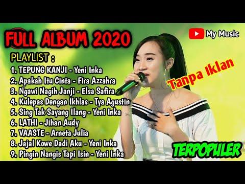 yeni-inka-full-album-koplo-terbaru-2020-|-tepung-kanji---apakah-itu-cinta---ngawi-nagih-janji