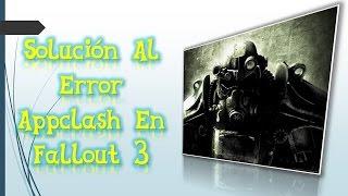 Solucion Al Erro Appcrash En Fallout 3