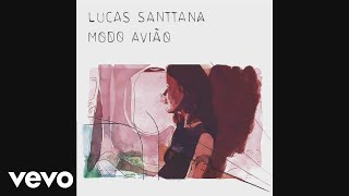 Lucas Santtana - Modo avião Full Story (English Version) (Audio)
