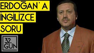 Erdoğan'a Sorulan İngilizce Soru | 1998