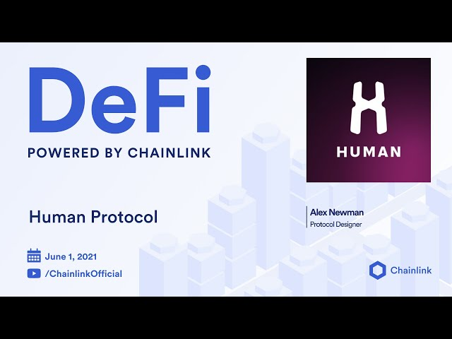 Chainlink Live | Human Protocol: Decentralizing the Gig Economy with DeFi