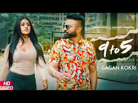 9 To 5 Gagan Kokri - Impossible - Latest Punjabi Songs 2019 - New Punjabi Songs 2018