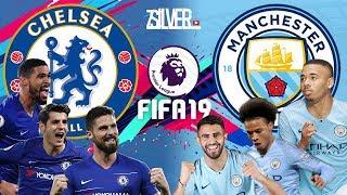 FIFA 19 - เชลซี VS แมนซิตี้ - พรีเมียร์ลีกอังกฤษ[นัดที่16]