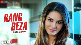 Rang Reza (Full Video Song) | Beiimaan Love