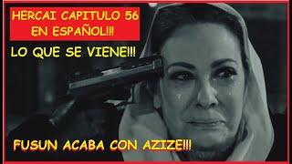HERCAI CAPITULO 56 EN ESPAÑOL!! - LO QUE SE VIENE, MIRAN Y AZIZE SE UNEN EN CONTRA DE FUSUM!!
