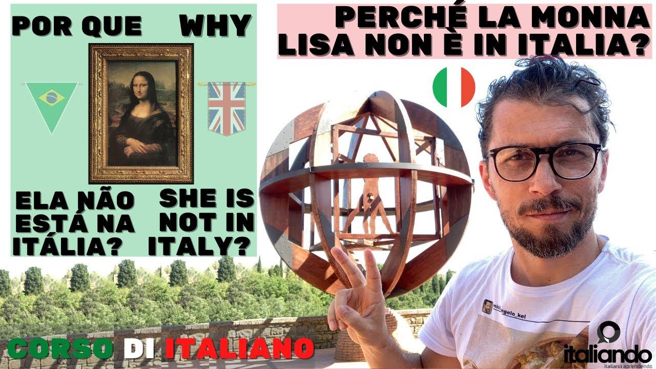 Perché non è in italia? Por que a Mona Lisa não está na Itália? Why the Gioconda is not in Italy?