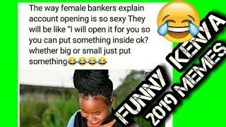 New Funny Kenya memes 2019.😂😂