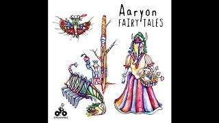 Aaryon - Fairy Tales (Ran Salman Remix)