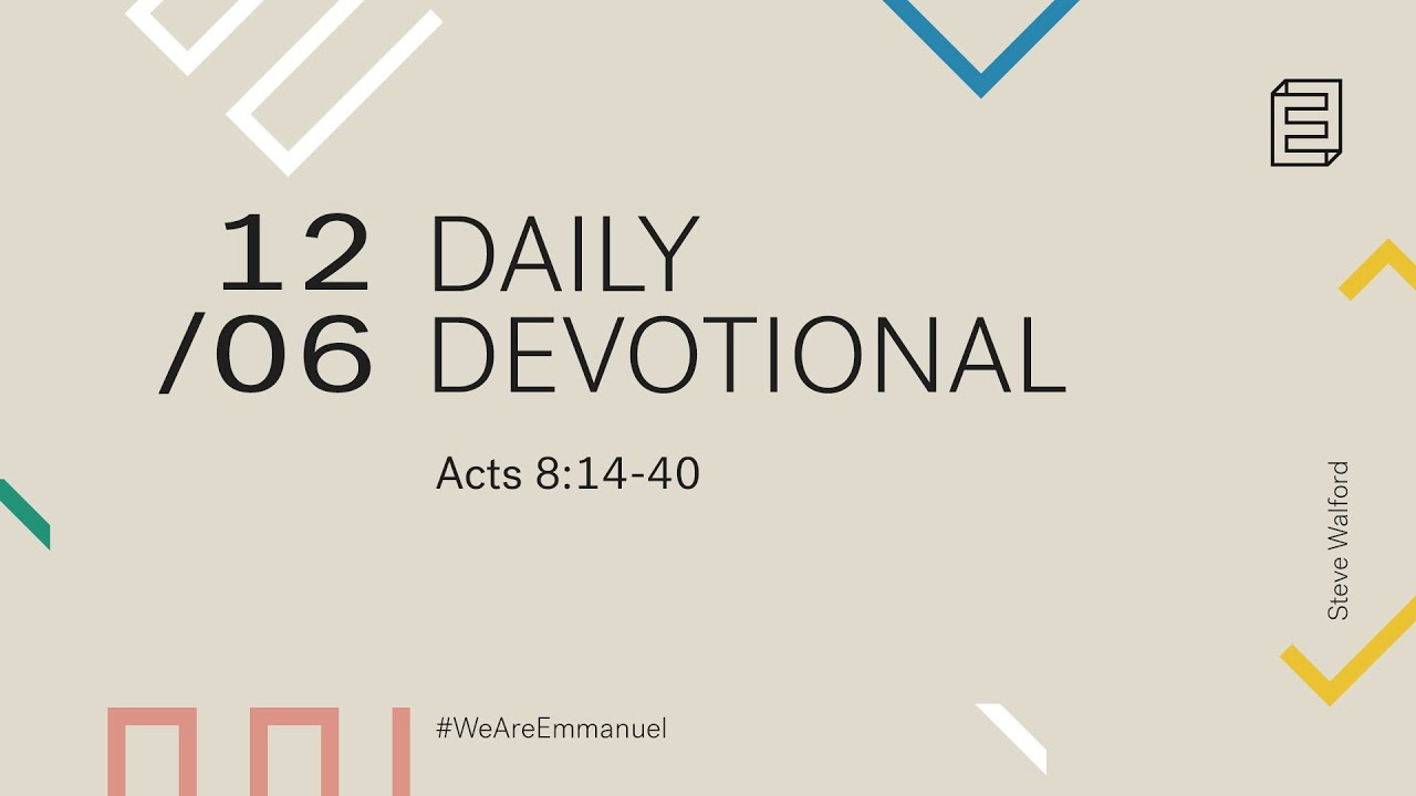Daily Devotion with Steve Walford // Acts 8:14-40 Cover Image