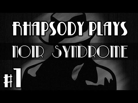 Noir Syndrome: Through the Cracks - Episode 1 |