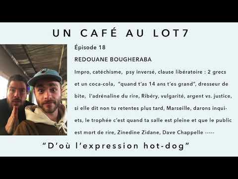 018 - Un café avec Redouane Bougheraba