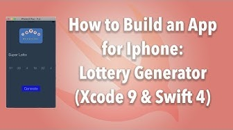 How to Build an App for Iphone: The Lottery Generator