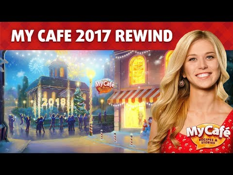 My Cafe: What happened in 2017