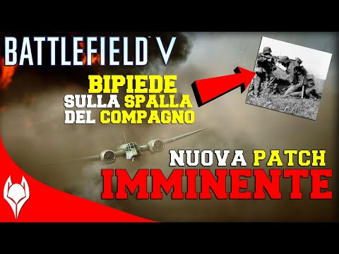 BATTLEFIELD V - NUOVA PATCH IMMINENTE! thumbnail