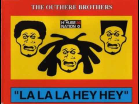 The Outhere Brothers-//-La,la,hey,hey (+LYRICS) - YouTube