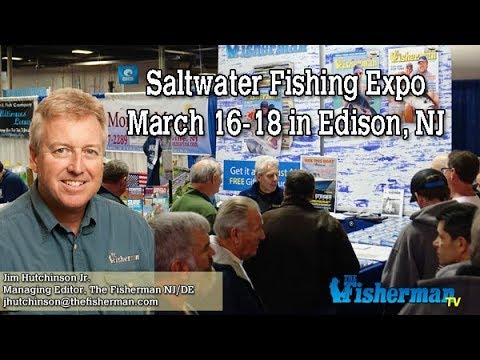 March 15, 2018 New Jersey/Delaware Bay Fishing Report with Jim Hutchinson, Jr.